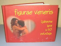 FIGURAE VENERIS ljubavne igre u 110 položaja