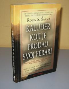 KALUĐER KOJI JE PRODAO SVOJ FERARI , Robin Šarma
