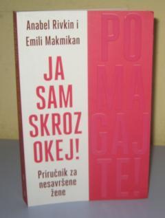 JA SAM SKROZ OKEJ ! POMAGAJTE ! , Anabel Rivkin i Emili Makmikan