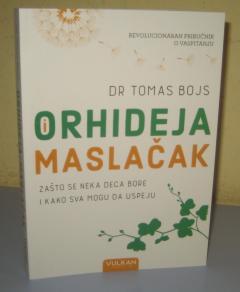 ORHIDEJA I MASLAČAK , Tomas Bojs