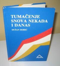 TUMAČENJE SNOVA NEKADA I DANAS, Dušan Đorić