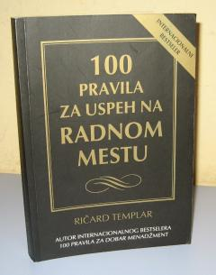 100 PRAVILA ZA USPEH NA RADNOM MESTU