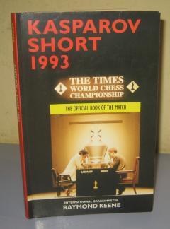 Kasparov v Short 1993 The Official Book of the Match