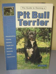 PIT PUB TERIJER Pit Bull Terrier The Guide to Owning
