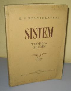 SISTEM teorija glume , K.S. Stanislavski