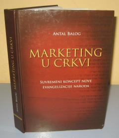 MARKETING U CRKVI Antal Balog
