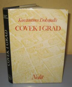 ČOVEK I GRAD Konstantinos Doksijadis