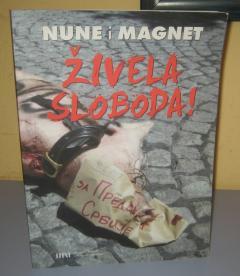 NUNE I MAGNET ŽIVELA SLOBODA Nune Popović i grupa Magnet