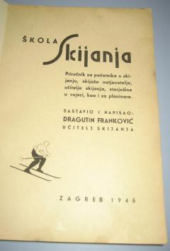 ŠKOLA SKIJANJA Dragutin Franković 1945