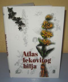 ATLAS LEKOVITOG BILJA Dragiša Milovanović