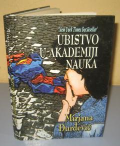 UBISTVO U AKADEMIJI NAUKA Mirjana Đurđević