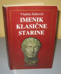 IMENIK KLASIČNE STARINE Vladeta Janković