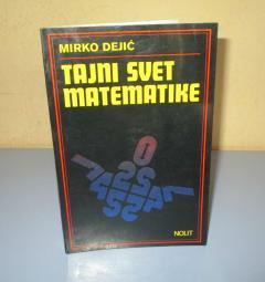 TAJNI SVET MATEMATIKE  Mirko Dejić