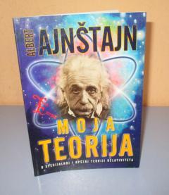 MOJA TEORIJA Albert Ajnštajn