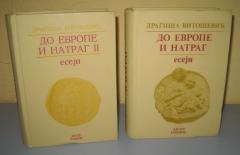 DO EVROPE I NATRAG I i II Dragiša Vitošević