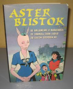 ASTER BLISTOK epizode 18 , 19, 20