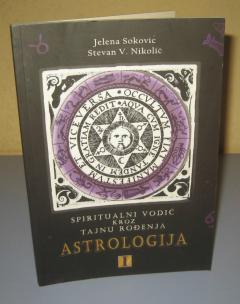 ASTROLOGIJA spiritualni vodič kroz tajnu rođenja