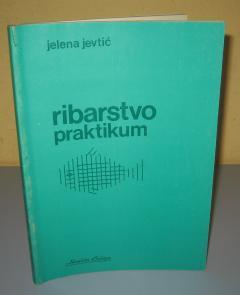 RIBARSTVO PRAKTIKUM  Jelena Jevtić