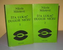 ŠTA LUKAČ DUGUJE NIČEU 1 -2 Nikola Milošević