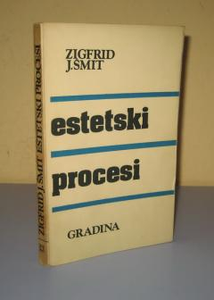 ESTETSKI PROCESI Zigfrid J. Šmit
