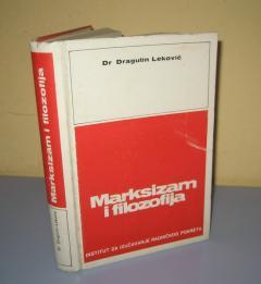 MARKSIZAM I FILOZOFIJA Dr Dragutin Leković