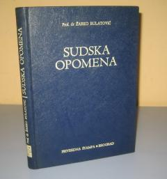 SUDSKA OPOMENA Žarko Bulatović ***PRODATO****